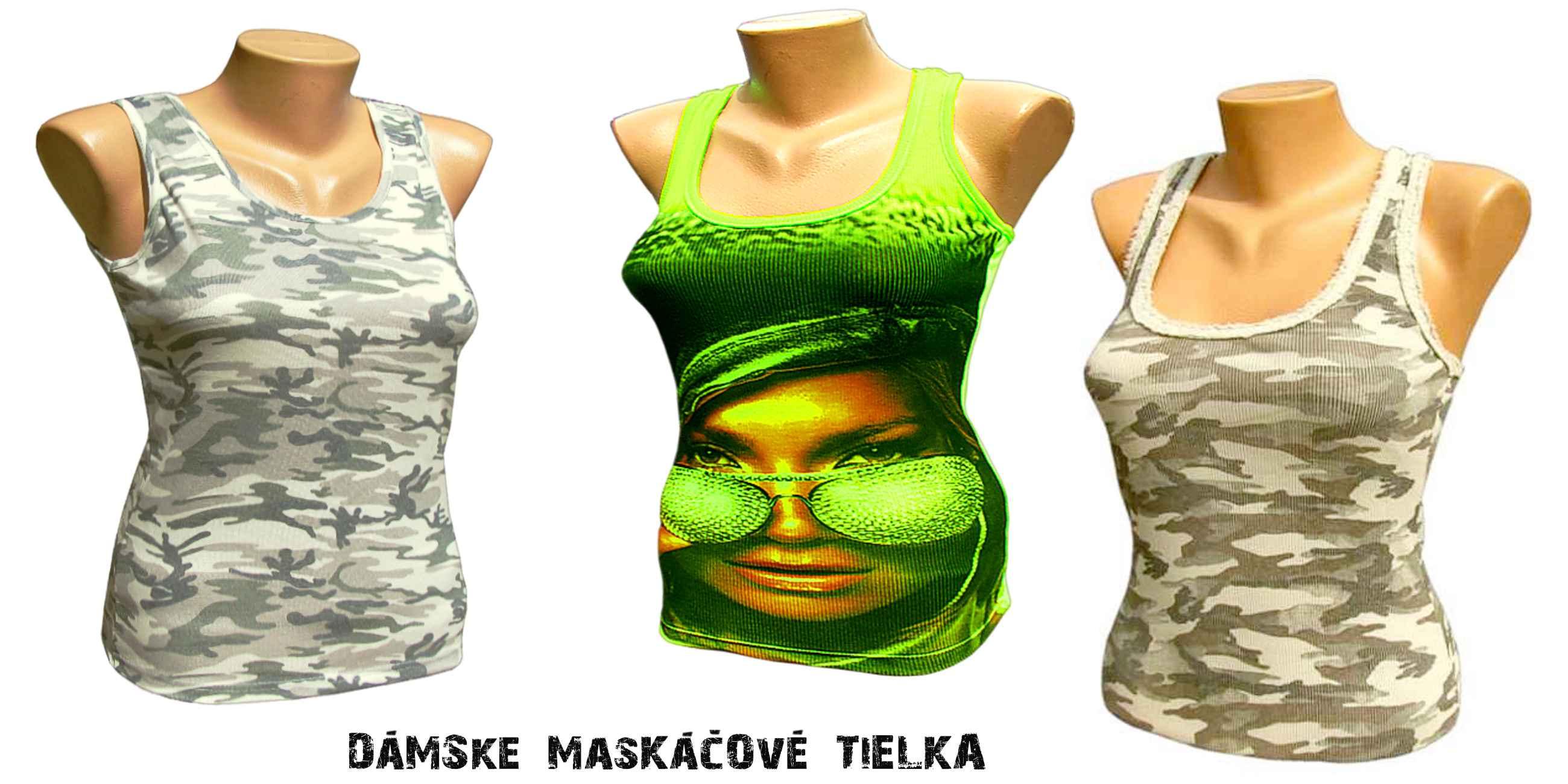 bc6cbb61f1b0 Dámske maskáčové tielka - maskáče pre ženy ...