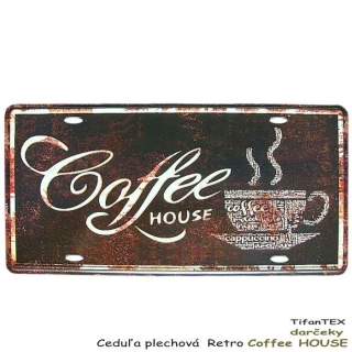 Ceduľa RETRO Coffee HOUSE 15x30 cm
